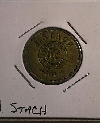J. Stach Good For 5 Cents at the bar Token