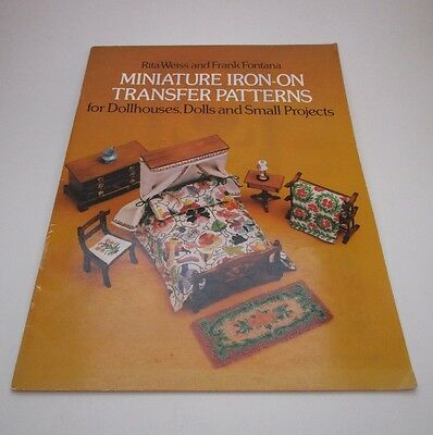 Miniature Iron-On Transfer Patterns Dolls Dollhouses Vintage Softcover 1979