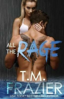 All the Rage by T M Frazier 9781682305072 (Paperback, 2016)