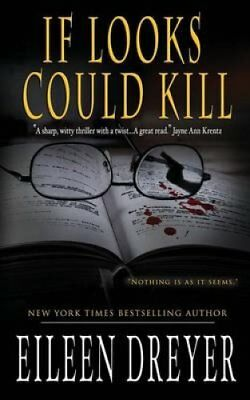 If Looks Could Kill by Eileen Dreyer (Paperback / softback, 2013)