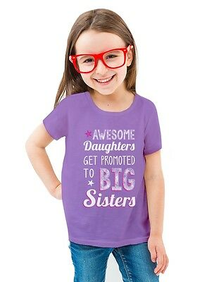 AWESOME Daughters Get Promoted To Big Sister Toddler/Kids Girls' Fitted T-Shirt