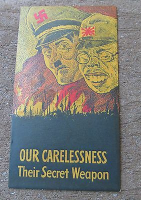 "WW 2 home front Propaganda card ""Our Carelessness their secret weapon"""