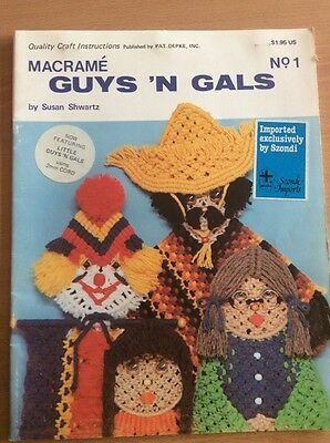 Macrame Guys 'n Gals No. 1 Pattern Book by Susan Shwartz