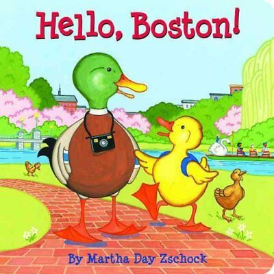 Hello, Boston! by Martha Zschock (Board book, 2009)