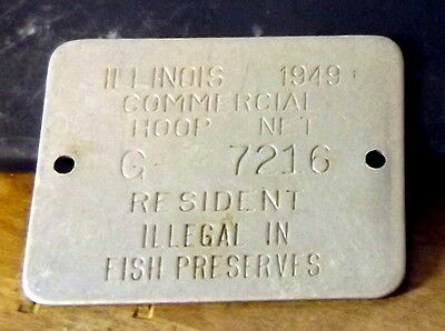 Illinois 1949 Commercial Hoop Net resident License TAG