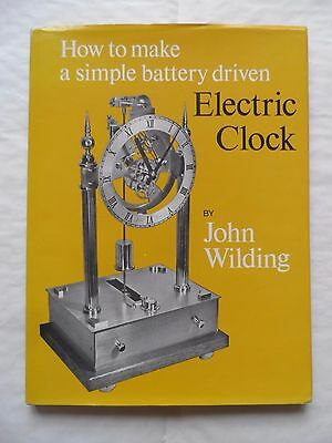How to make a simple battery driven Electric Clock - Wilding - Signed - 1st Ed