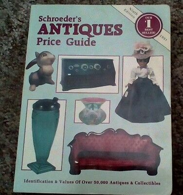 Schroeder's Antiques Price Guide 1991 Tenth Edition Signed By Authors Huxford Gd