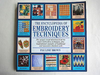 The Encyclopedia Of Embroidery Techniques