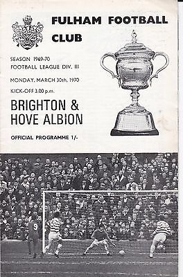 FULHAM v BRIGHTON AND HOVE ALBION ~ 30 MARCH 1970 ~  FREE POSTAGE