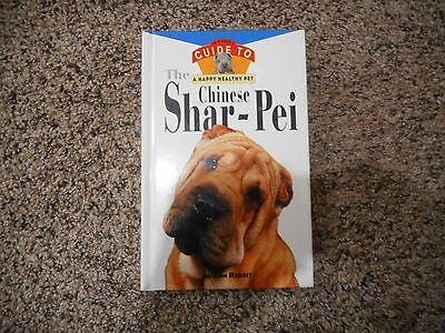Guide To A Happy Healthy Chinese Shar-Pei  Book By Joann Reddit