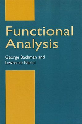 Functional Analysis by G. Bachman 9780486402512 (Paperback, 2003)