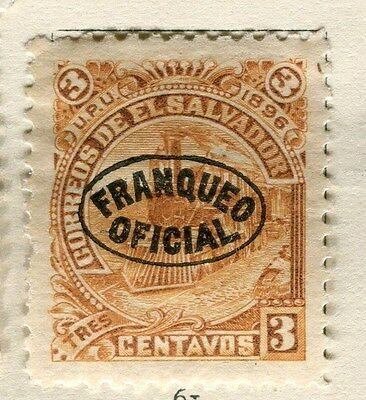 EL SALVADOR;   1896 early classic Official issue Mint hinged 3c. value