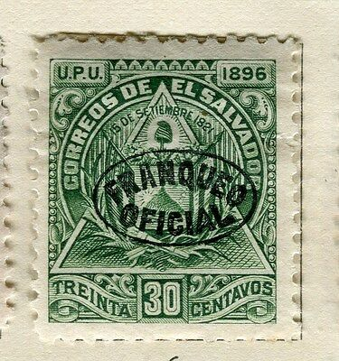 EL SALVADOR;   1896 early classic Official issue Mint hinged 30c. value