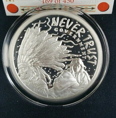 2016 Never Trust Government proof 2 oz .999 silver shield with COA lakota Sioux