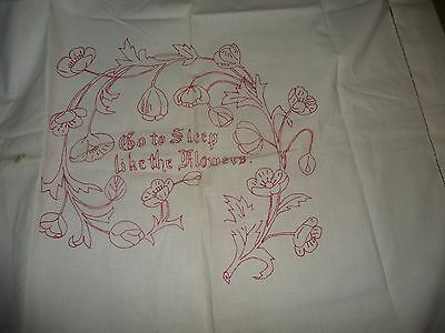 #829F antique RED EMBROIDERED STITCH SAMPLER ? GO TO SLEEP LIKE THE FLOWERS
