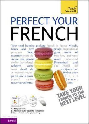 Perfect Your French: Teach Yourself by Jean-Claude Arragon (Mixed media...