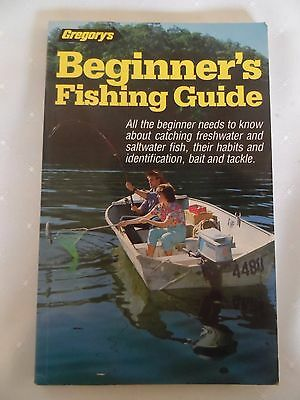 Gregory's Beginner's Fishing Guide- 1St Edition 1986