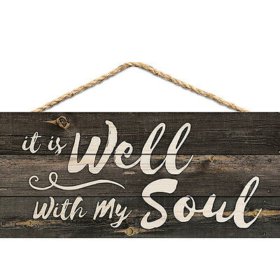It Is Well With My Soul, Hanging Sign