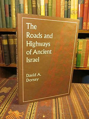 1991 Dorsey ROADS AND HIGHWAYS OF ANCIENT ISRAEL Archaeology Iron Age Biblical