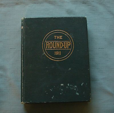 1911 BAYLOR UNIVERSITY ANNUAL YEARBOOK  * The Round-Up