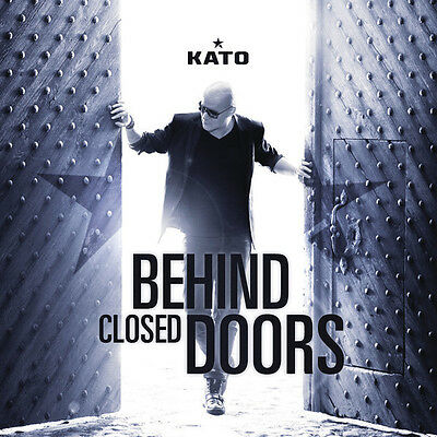 Kato - Behind Closed Doors (2013)  CD  NEW  SPEEDYPOST