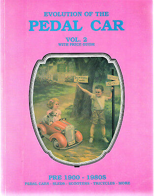 Evolution of the Pedal Car Volume 2 Pre 1900 - 1980s Paperback 1990 Tricycles