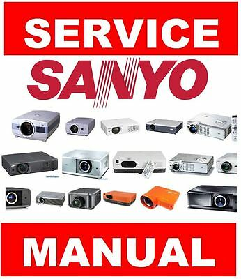 Sanyo DLP LCD LED Projector Service Manual and Repair Instructions