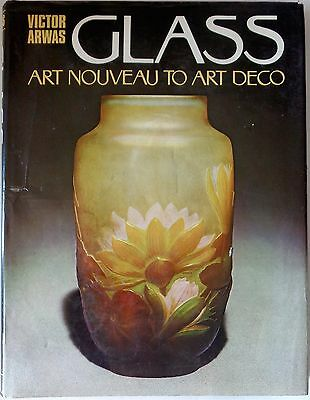 Glass - Art Nouveau To Art Deco HC Book 1977 by Victor Arwas