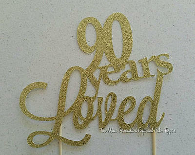 90 80 70 60 50 Years Loved Cake Topper - 90th 80th 70th 60th 50th Cake Topper -