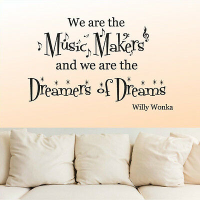 Wall Decal Vinyl Sticker Sign We are Music Makers Kids  Willy Wonka Words r1118