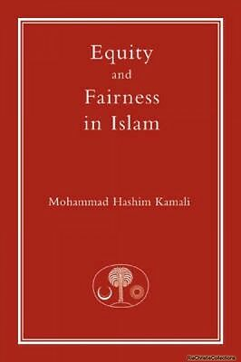 Equity and Fairness in Islam Mohammad Hashim Kamali Paperback NEW Book