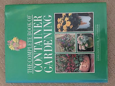 The Complete Book Of Container Gardening Alan Toogood hardcover gardening book