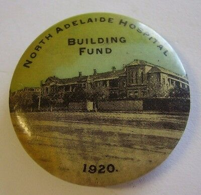 North Adelaide Hospital Building Fund 1920 Appeal Button Badge