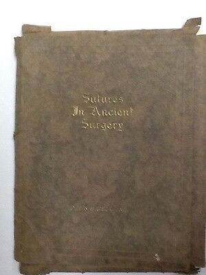 Sutures In Ancient Surgery: 51 prints by Davis & Geck copyright 1927-1939