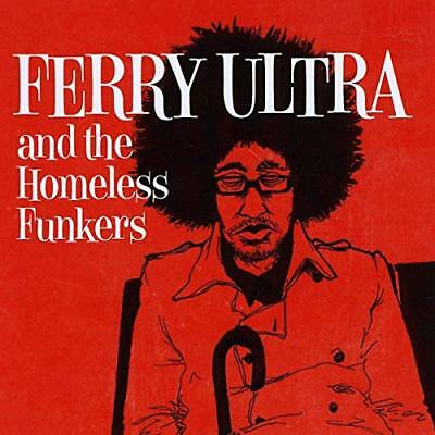 And the Homeless Funkers - Ferry Ultra - Audio CD (Z5C)