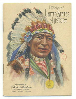 Epochs of US History - Indian chief on cover - Chase & Sanborn coffee bklt 1914