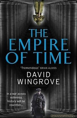 The Empire of Time David Wingrove Paperback NEW Book