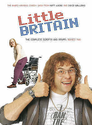 Little Britain : The Complete Scripts and Stuff: Series Two by Matt Lucas, David