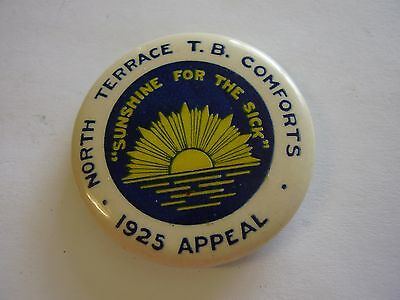 1925 North Terrace TB Comforts Appeal Button Badge Rising Sun