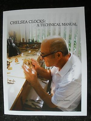 Chelsea Clocks: A Technical Manual, New Release, 2016, Chelsea Clock Movements