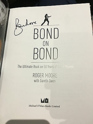 First Edition - Sir Roger Moore Signed Book Autograph Bond On Bond James Bond