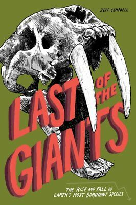 Last of the Giants by Jeff Campbell 9781942186045 (Paperback, 2016)