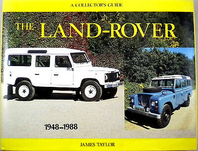 """The Land Rover by James Taylor """"Collector's Guide"""""""