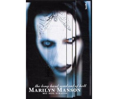 Marilyn Manson. The Long Hard Road Out Of Hell. Aus dem Leben eines Antichristen