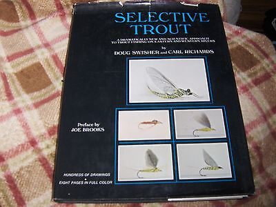 Selective Trout by Doug Swisher & Carl Richards HC/DJ illustrated 1971