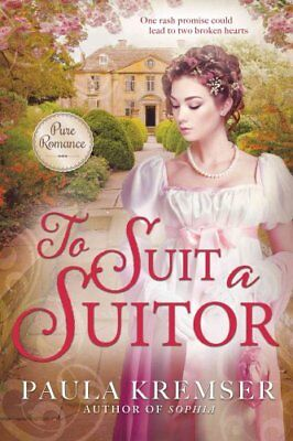To Suit a Suitor by Paula Kremser 9781462119332 (Paperback, 2016)