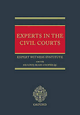 Experts in the Civil Courts by Expert Witness Institute (Hardback, 2006)