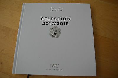 Catalogue Brochure IWC Collection 2017 - 2018 Montres Watches Selection °