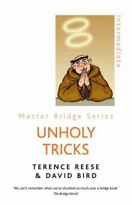 Unholy Tricks by Terence Reese, David Bird (Paperback, 2007)