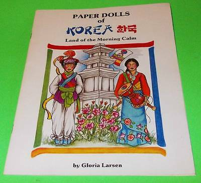 Paper Dolls of Korea Land of the Morning Calm Traditonal Costumes 2 Dolls 1st Ed